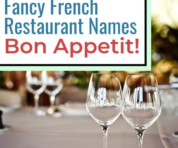 211-elegant-french-restaurant-name-ideas:-that-are-available